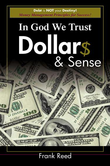 Frank Reed's Book In God We Trust Dollars & Sense